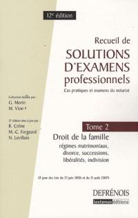 Recueil de solutions d'examens professionnels