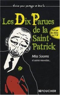 DIX PARUES ST-PATRICK MISS SOOMS (Ancienne édition)