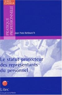 Le statut protecteur des représentants du personnel (ancienne édition)