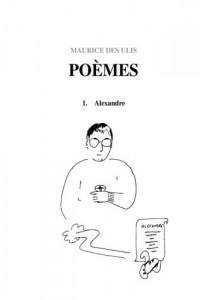 Poèmes: I. Alexandre