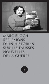 Reflexions d'un Historien Sur les Fausses Nouvelles...
