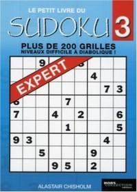 Le petit livre du Sudoku : Tome 3, Pour les experts