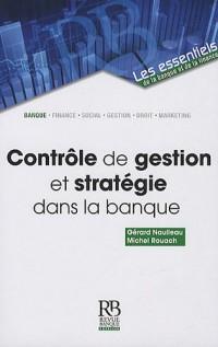 Contrôle de gestion et stratégie dans la banque