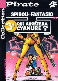 BD Pirate : Spirou, tome 35 : Qui arrêtera Cyanure ?