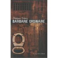 Barbarie ordinaire