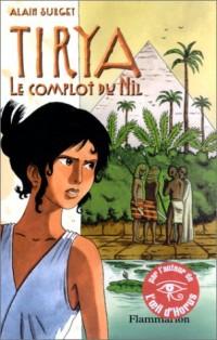 Tyria, tome 1 : Le Complot du Nil