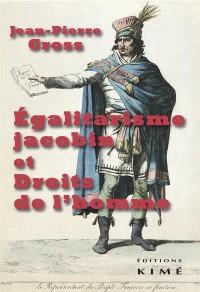 Egalitarisme jacobin et droits de l'homme