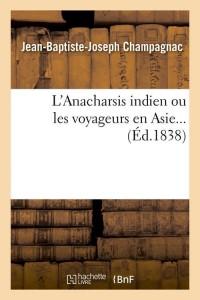 L Anacharsis Indien  ed 1838