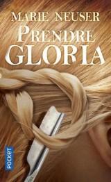 Prendre Gloria [Poche]