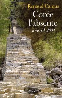 Corée l'absente : Journal 2004