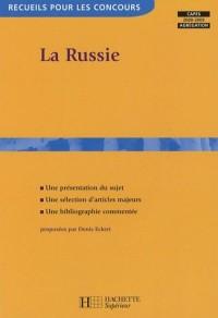 La Russie : Capes 2007-2008,agrégation