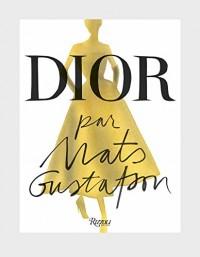 Dior par Mats Gustafson