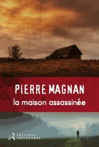 La maison assassinée