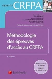 Méthodologie des épreuves d'accès au CRFPA: Préface du Bâtonnier Marie-Aimée Peyron