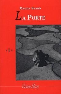 La porte - Prix Femina Étranger 2004