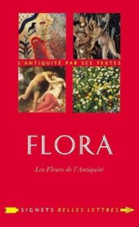 Flora : Les fleurs de l'antiquité
