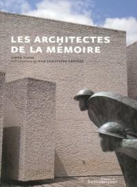 Les architectes de la mémoire