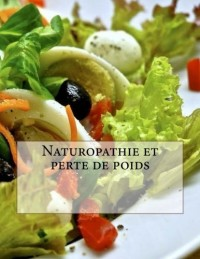 Naturopathie et perte de poids