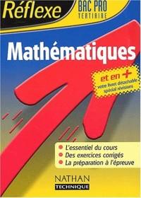 Réflexe : Mathématiques, Bac Pro Tertiaire