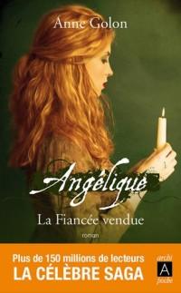 Angélique, La fiancée vendue