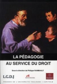 Pedagogie au Service du Droit (la)