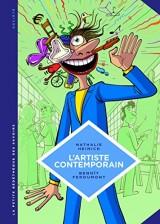 La petite Bédéthèque des Savoirs - tome 9 - L'artiste contemporain. Sociologie de l'art d'aujourd'hui.