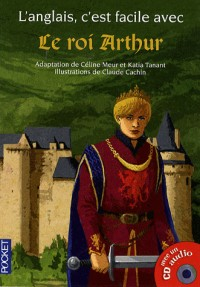 Le roi Arthur (1CD audio)