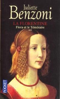 La florentine t.2 fiora et le temeraire