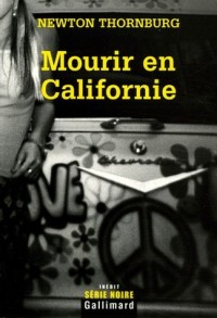 Mourir en Californie
