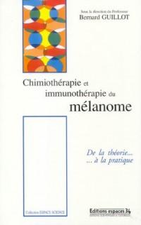 Chimiothérapie et immunothérapie du mélanome