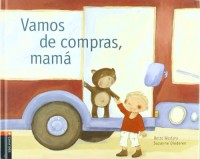 Vamos de compras, mama / Let's go shopping, mom