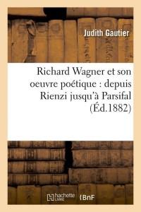 Richard Wagner et Son Oeuvre Poe  ed 1882