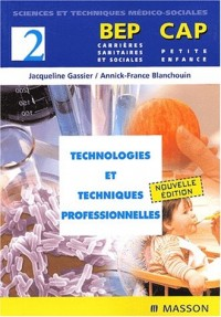 Technologies et techniques professionnelles BEP-CAP, tome 2