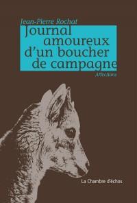 Journal Amoureux d'un Boucher de Campagne