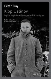 Klop Ustinov le Plus Ingénieux des Espions Britanniques
