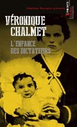 L'enfance des dictateurs [Poche]