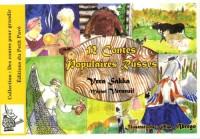 12 Contes populaires Russes : Suivis de devinettes et d'activités autour des Contes