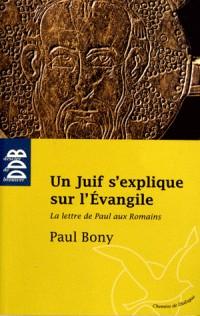 Un Juif S Explique Sur l Evangile