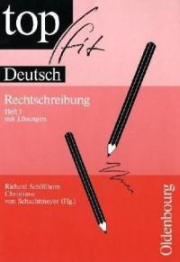 topfit Deutsch. Rechtschreiben 3. RSR 2006