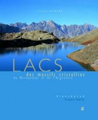 Lacs des massifs cristallins du Mercantour et de l'Argentera : Alpes du Sud France-Italie