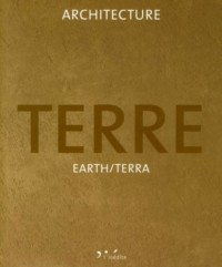 Architecture Terre : Earth/Terra