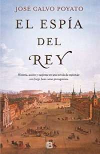 El espía del rey/ The King's Spy