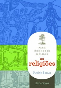 Para Conhecer Melhor As Religiões (Em Portuguese do Brasil)