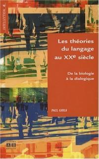 Les théories du langage au XXe siècle