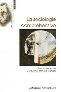 La Sociologie compréhensive