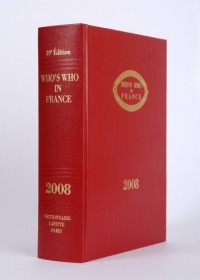 Who's Who in France : Dictionnaire biographique - édition 2008