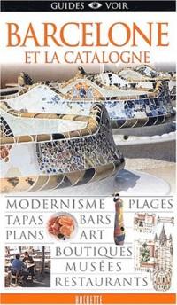 Guide Voir : Barcelone et la Catalogne