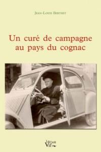 Un curé de campagne au pays du cognac