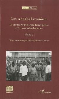 Les Années Lovanium : La première université francophone d'Afrique subsaharienne Tome 2