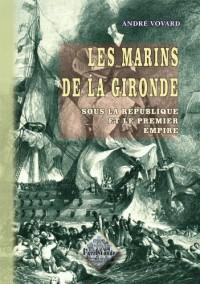 Marins de la Gironde (les)